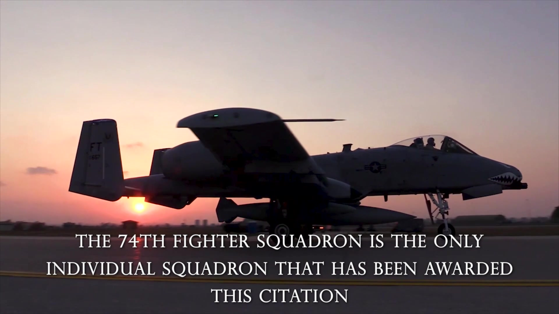 The Gallant Unit Citation has only been awarded five time in U.S. Air Force history. The 74th Fighter Squadron is the only individual squadron that has been awarded this citation.
