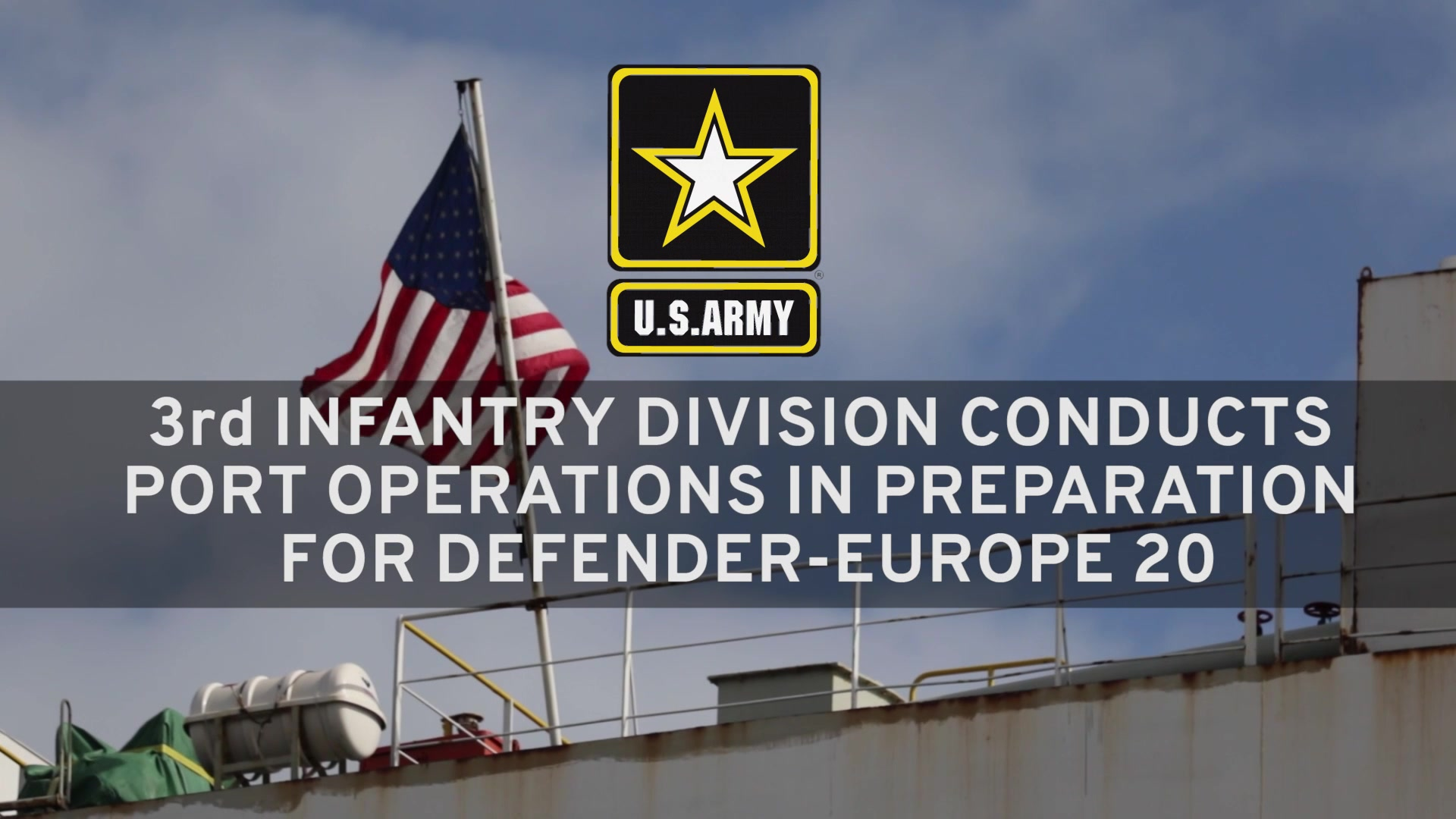 Video: 3rd Infantry Division conducts port operations in support of DEFENDER-Europe 20