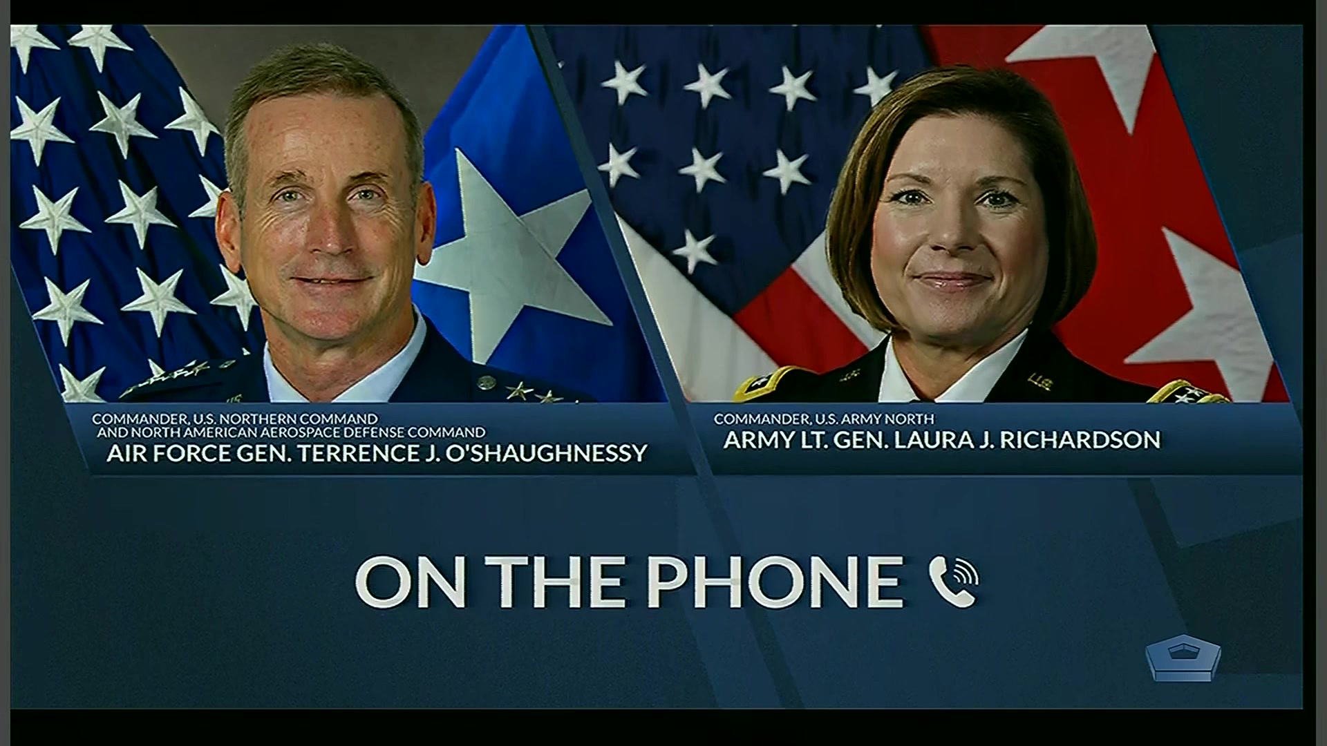 Air Force Gen. Terrence J. O'Shaughnessy, commander of U.S. Northern Command, and Army Lt. Gen. Laura J. Richardson, commander of U.S. Army North, brief reporters at the Pentagon via telephone, April 21, 2020.