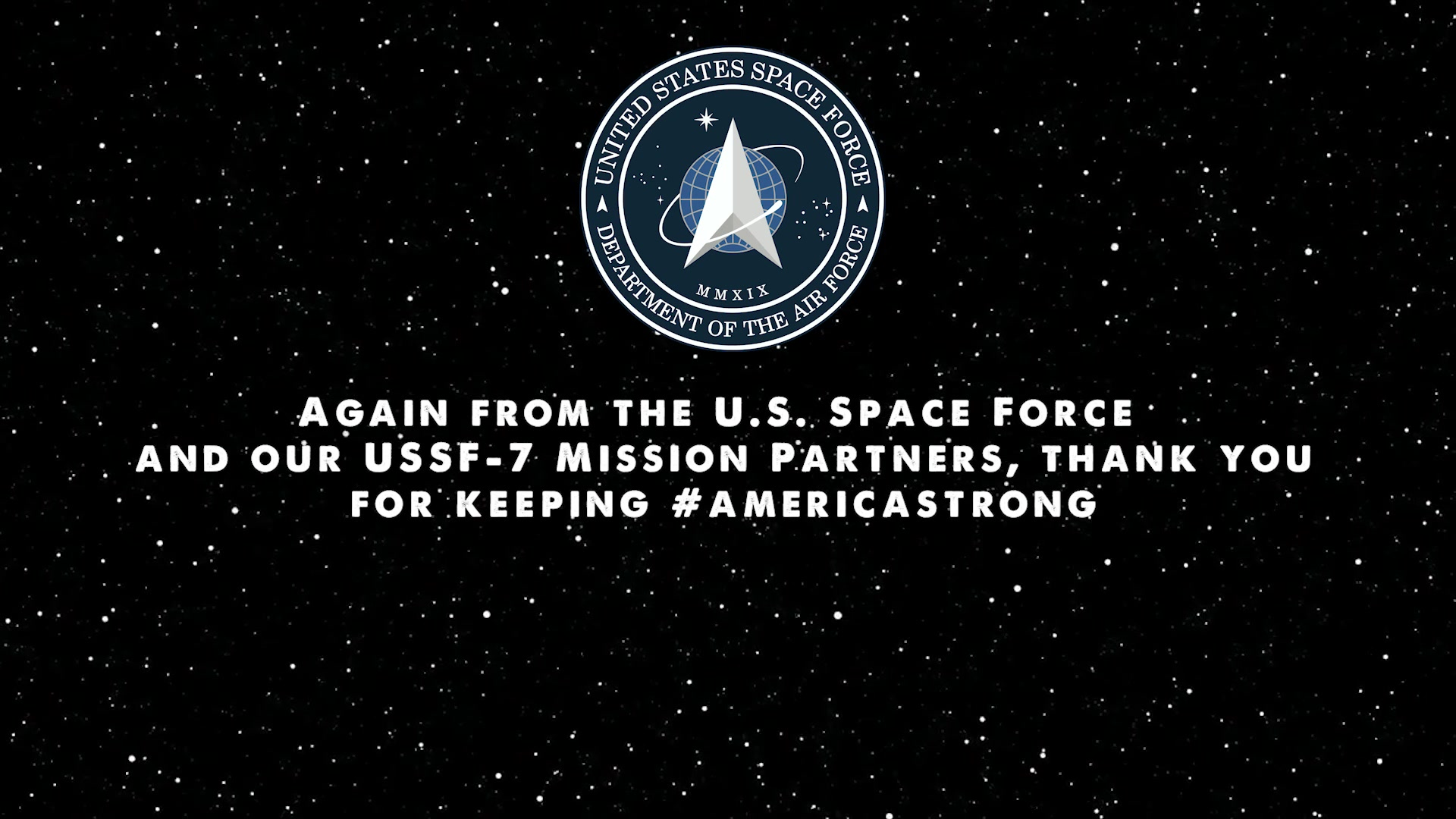 United States Space Force leadership participates in the Department of Defense's America Strong initiative, recognizing healthcare workers, first responders, and other essential personnel on the COVID-19 frontlines.
