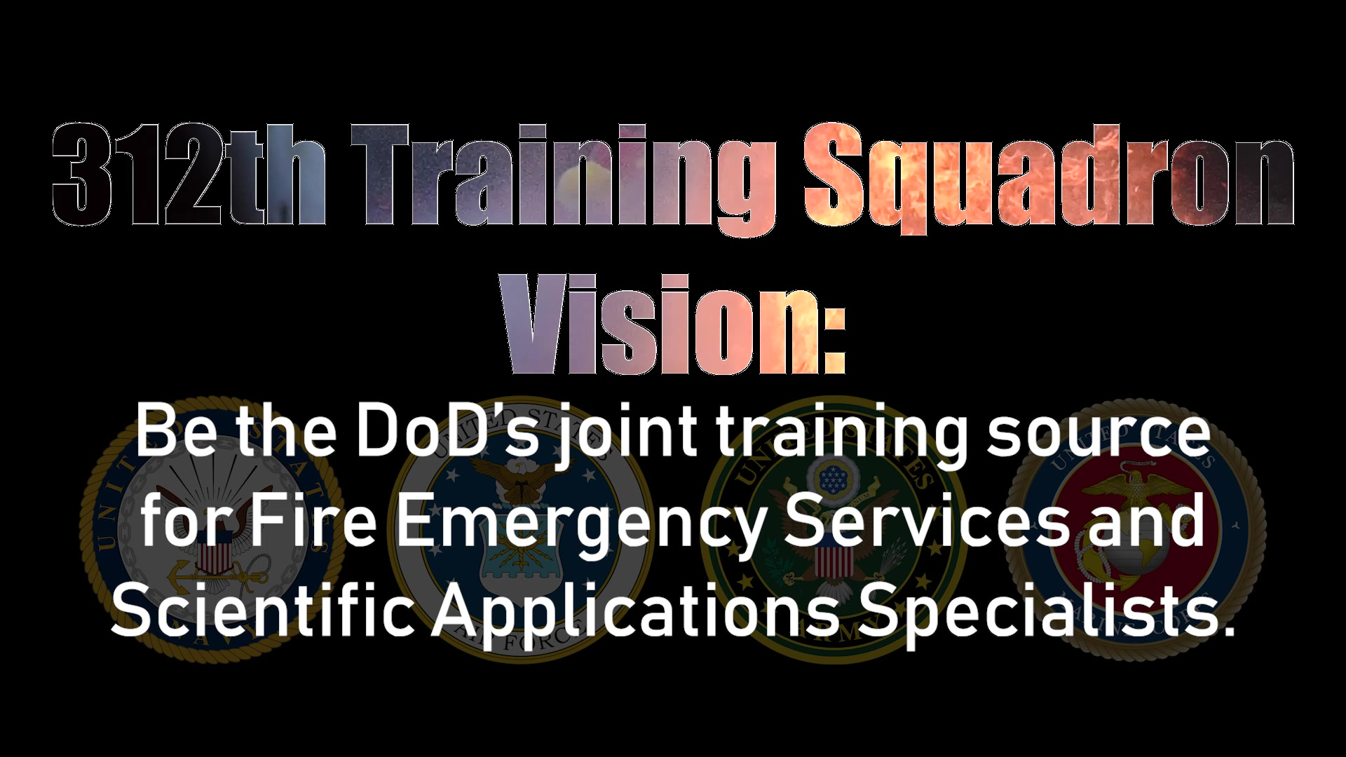The 312th Training Squadron, a part of the 17th Training Group has a diverse mission.  They Train, Develop, and Inspire warriors to deliver Fire Emergency Services and Nuclear Treaty Monitoring for the DOD and our international partners.