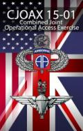 Combined Joint Operational Access Exercise 15-01