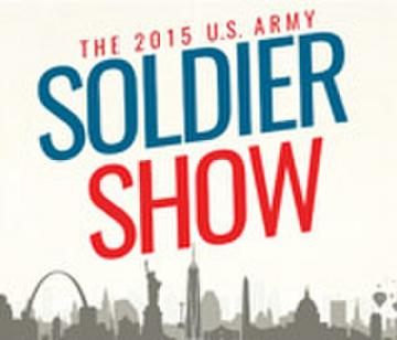 The 2015 U.S. Army Soldier Show