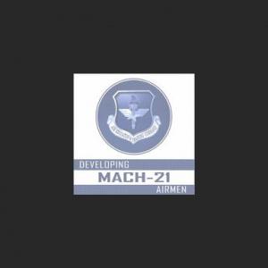 Developing Mach-21 Airmen - Epi 21 – Command Team Town Hall