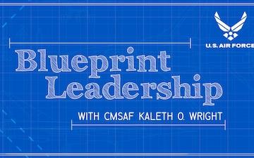 Blueprint Leadership with CMSAF Kaleth Wright - Ep 06 feat. CMSgt Karen Beirne-Flint