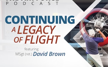The Air Force Podcast - Continuing a Legacy of Flight