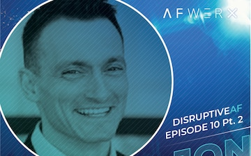The DisruptiveAF Podcast - 10) Jon Margolick: Keeping your eye on the problem with warfighter-centered design Pt. 2