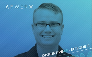 The DisruptiveAF Podcast - 11) Tom Burden: Remaining persistent in the face of uncertainty