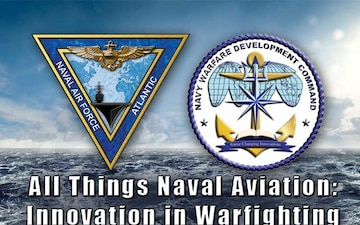 All Things Naval Aviation: Innovation and Aviation