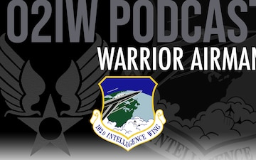 102nd Intelligence Wing Warrior Airman Podcast for Nov. 19, 2020 - Leadership and Mentorship