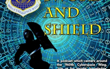 Sword and Shield Podcast Ep. 24: Cyberspace and Space Force