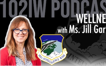 102nd Intelligence Wing Wellness Podcast for Feb. 26, 2021 - Going from stress to rest