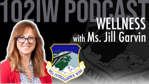102nd Intelligence Wing Wellness Podcast for March 15, 2021 - Move your grief