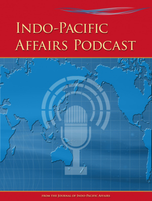 Indo-Pacific Affairs Podcast - Episode 1