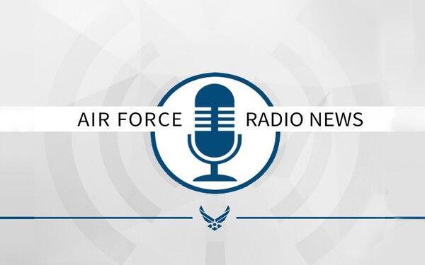 Air Force Radio News 12 May 2021