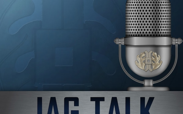 Episode 2: A Staff Judge Advocate's Perspective from Naval Forces Central Command