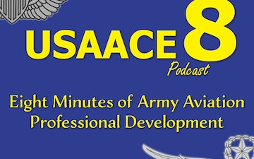The USAACE-8 Podcast: Episode 0 - Introduction