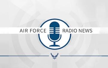 Air Force Radio News 23 July 2021