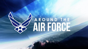 Around the Air Force: KC-46A Contract / Lt Gen Bunch / Repair Savings