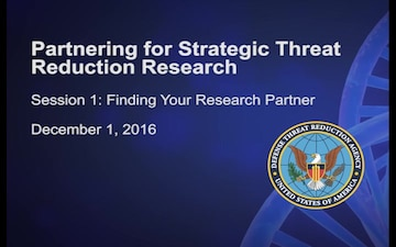 Partnering for Strategic Threat Reduction Research: Finding Your Research Partner