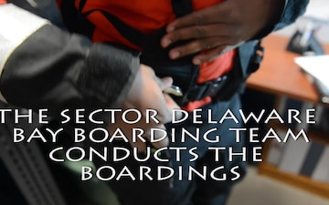 Coast Guard Sector Delaware Bay Boarding Team