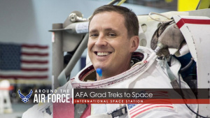 Around the Air Force: AFA Grad Visits Space Station /  African Partnership Flight