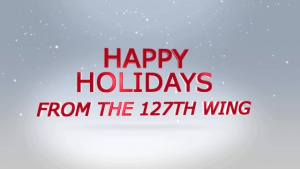 127th Wing Holiday Greeting