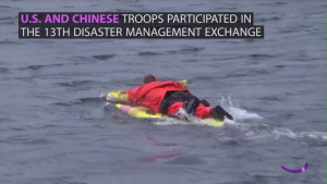 U.S., Chinese Troops Train Together on Humanitarian Relief Practices