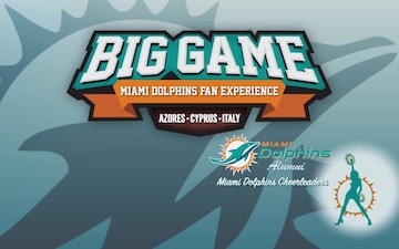 Big Game Miami Dolphins Fan Experience