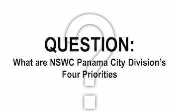 NSWC PCD's Four Priorities