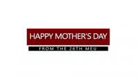 Happy Mother's Day from the Marines and Sailors with the 26th MEU