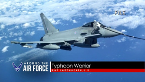 Around the Air Force: Publication Reduction Initiative / Typhoon Warrior