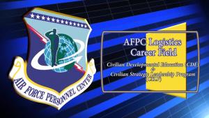 Civilian Developmental Education (CDE) and Civilian Strategic Leader Program (CSLP) - Logistics Career Field Team