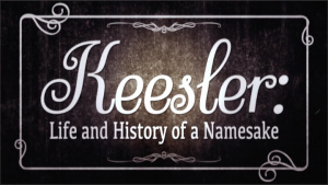 Keesler/ Life and History of a Namesake