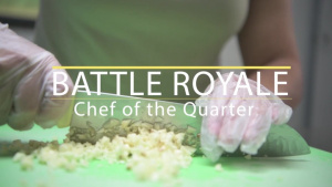 Battle Royale: Chef of the Quarter