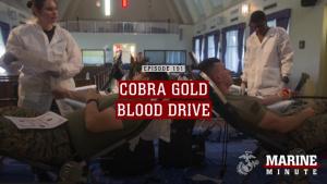 Marine Minute: Cobra Gold Blood Drive