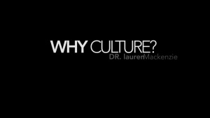 Why Culture