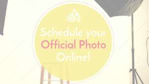 Schedule Your Official Photo Online