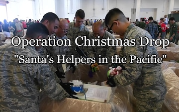 "Operation Christmas Drop ""Santa's Helpers in the Pacific"""