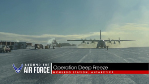 Around the Air Force: Operation Deep Freeze / MOH Recipient Remembered