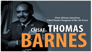 Black History Monthv#Didyouknow: Chief Master Sergeant of the Air Force Thomas N. Barnes