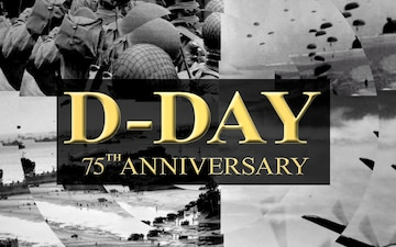 D-Day 75th Anniversary Ceremonies Announcement PSA for AFN Broadcast