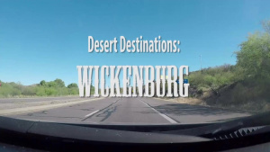 Desert Destination: Wickenburg