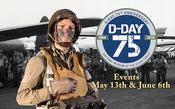 Air Force's National Museum to Commemorate 75th Anniversary of D-Day with Events in May and June