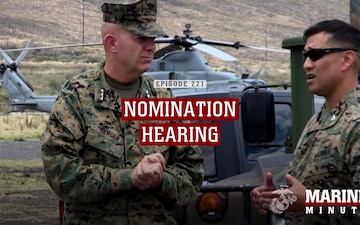 Marine Minute: Nomination Hearing
