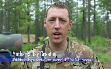 Mother's Day Greeting from JRTC Rotation at Fort Polk!