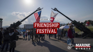 Marine Minute: Friendship Festival