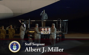 Army Staff Sgt. Albert J. Miller - Dignified Transfer