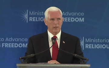 Vice President Pence Remarks at the Ministerial to Advance Religious Freedom