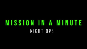 Mission in a Minute S02E06: SFI Night Operations